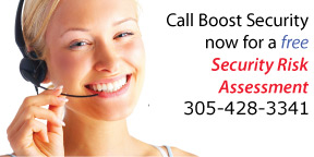 Call 305-428-3341 for a free Security Risk Assessment now!